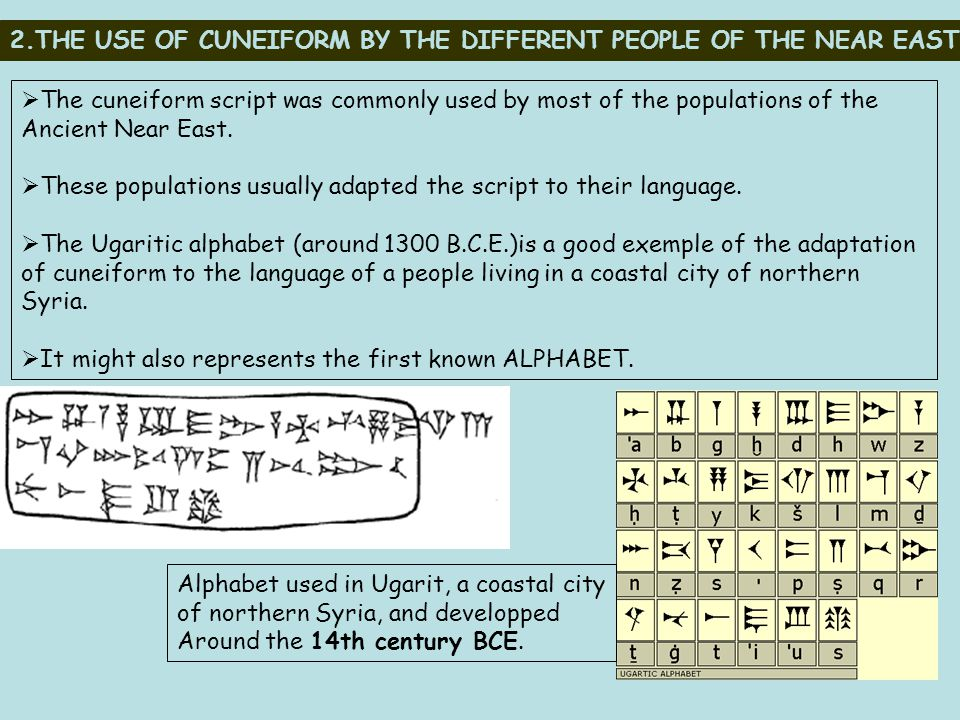 2.THE USE OF CUNEIFORM BY THE DIFFERENT PEOPLE OF THE NEAR EAST