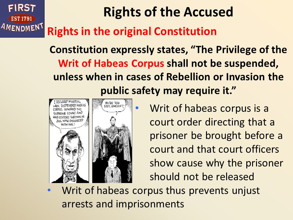 Rights of the Accused Rights in the original Constitution