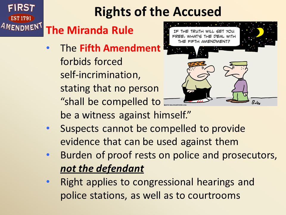 Rights of the Accused The Miranda Rule