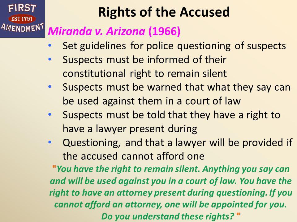 Rights of the Accused Miranda v. Arizona (1966)
