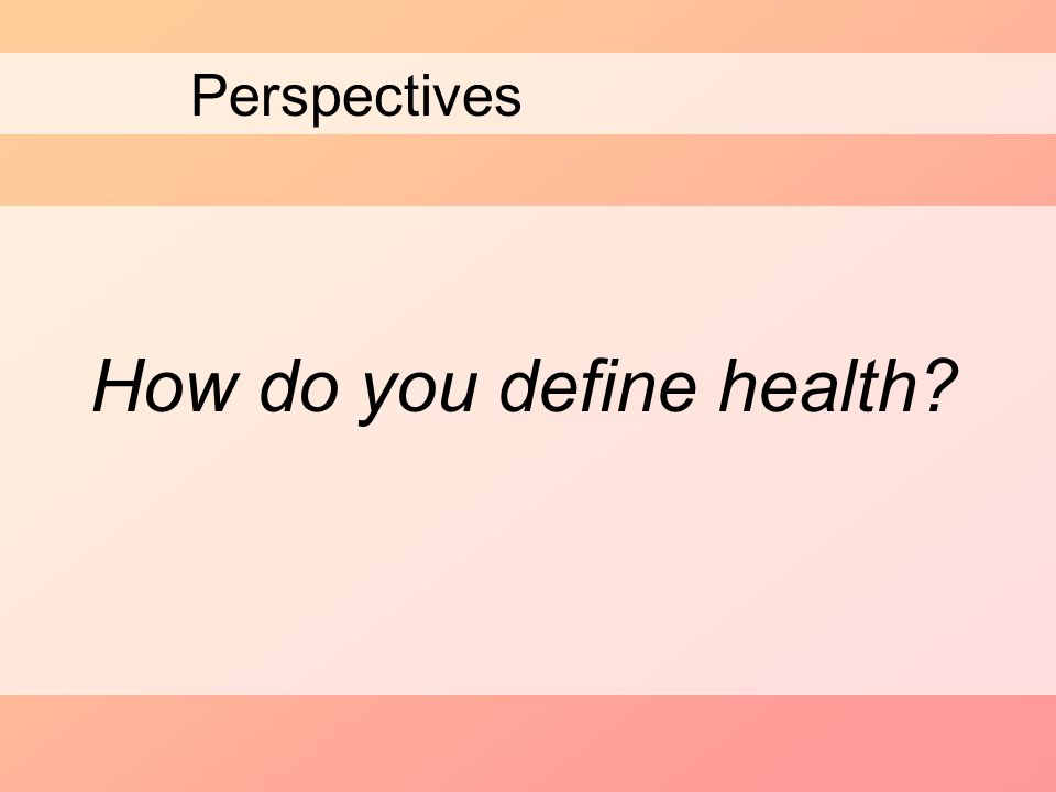 How do you define health