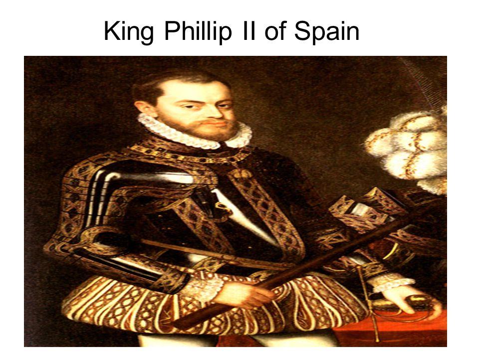 King Phillip II of Spain
