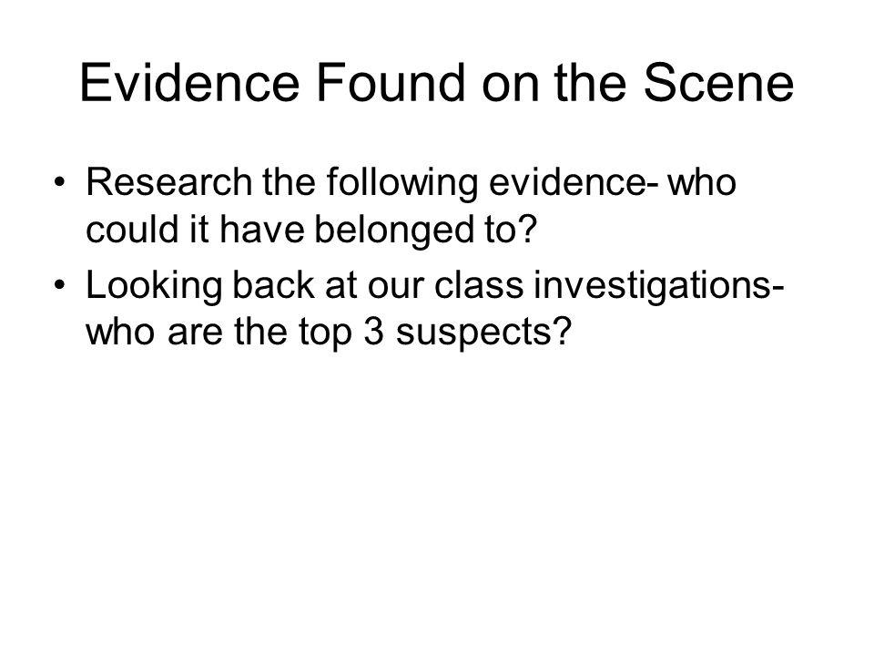 Evidence Found on the Scene