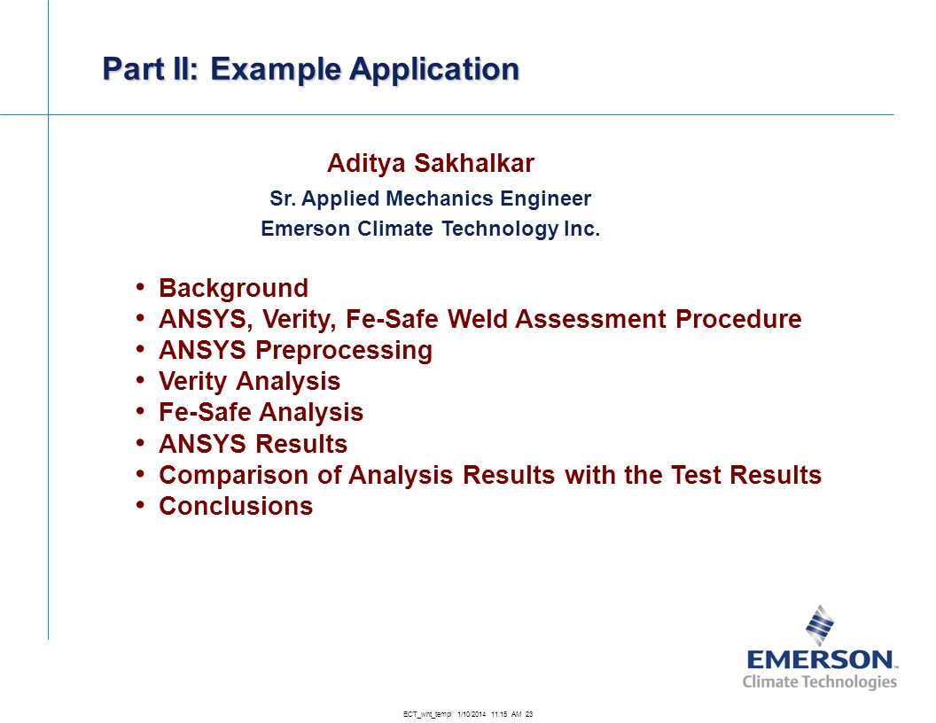 Sr. Applied Mechanics Engineer Emerson Climate Technology Inc.