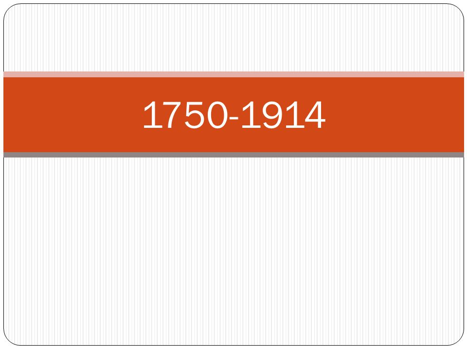 1750-1914