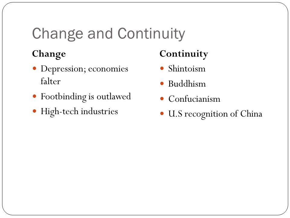 Change and Continuity Change Depression; economies falter