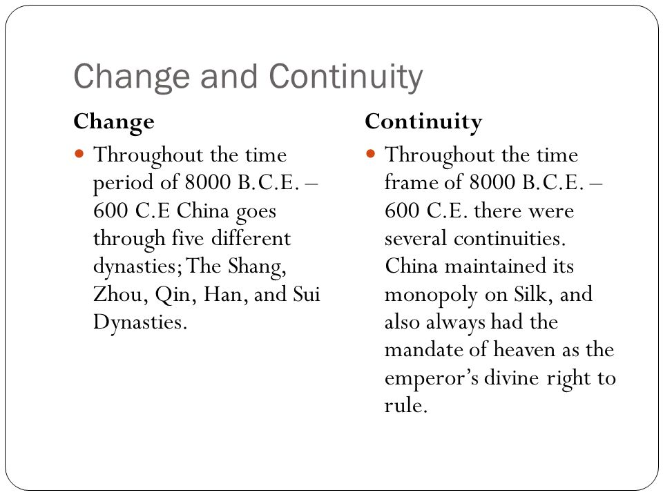 Change and Continuity Change