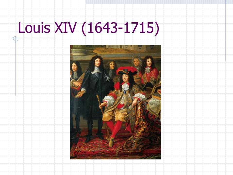 Louis XIV (1643-1715)