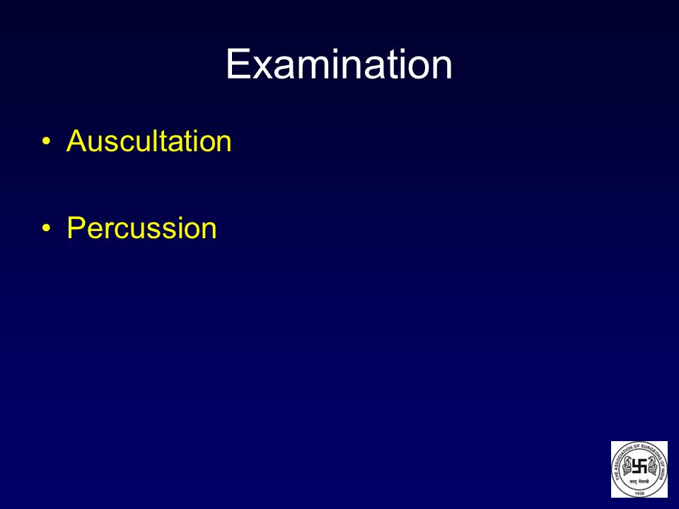Examination Auscultation Percussion