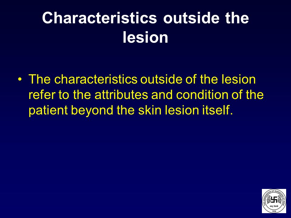 Characteristics outside the lesion