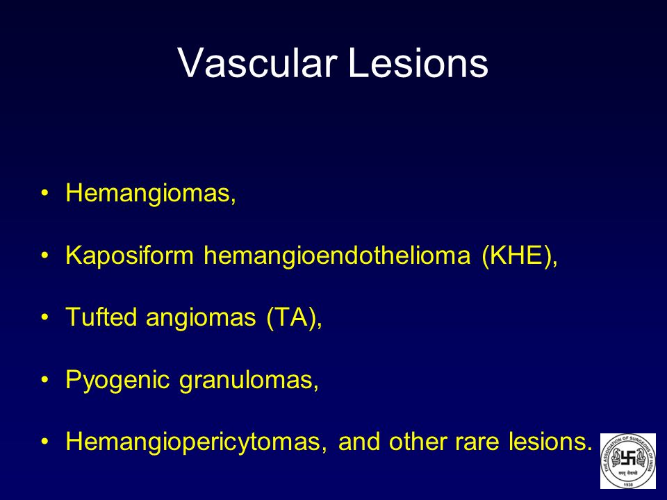 Vascular Lesions Hemangiomas, Kaposiform hemangioendothelioma (KHE),