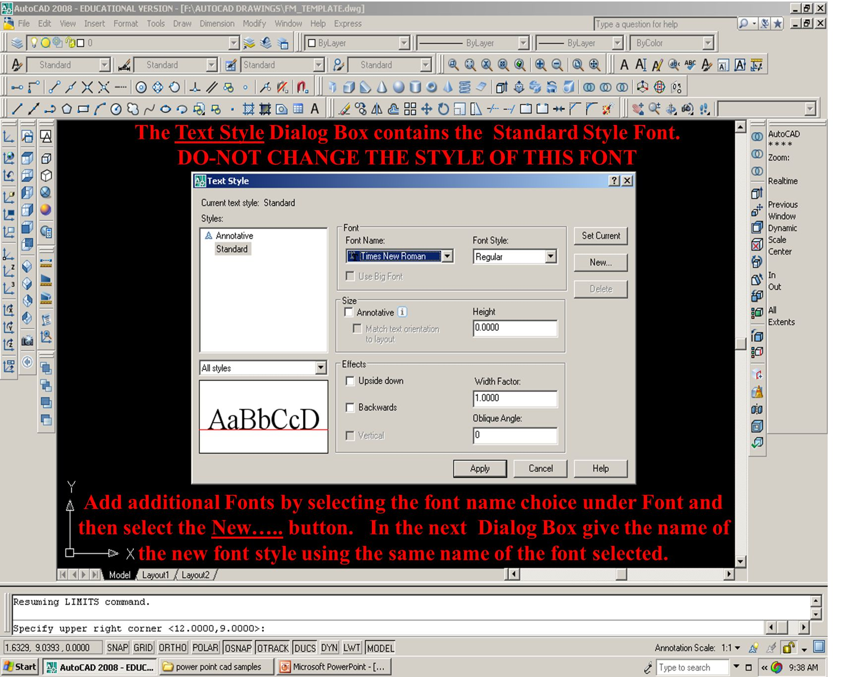 The Text Style Dialog Box contains the Standard Style Font.