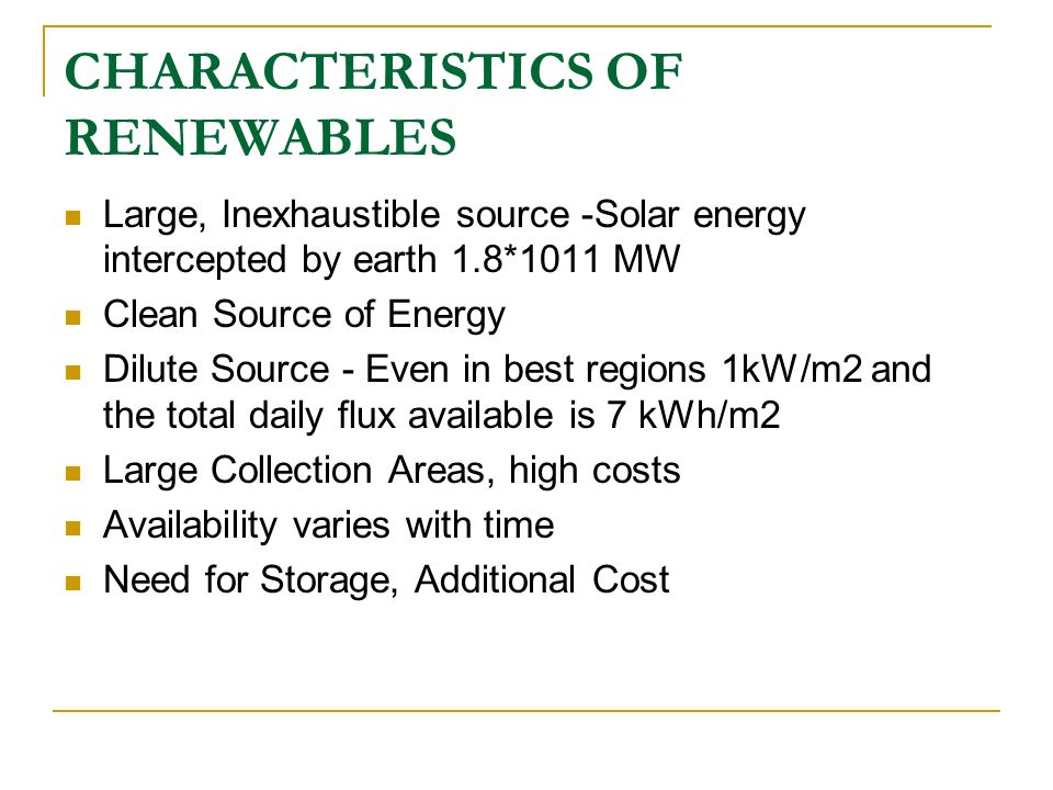 CHARACTERISTICS OF RENEWABLES