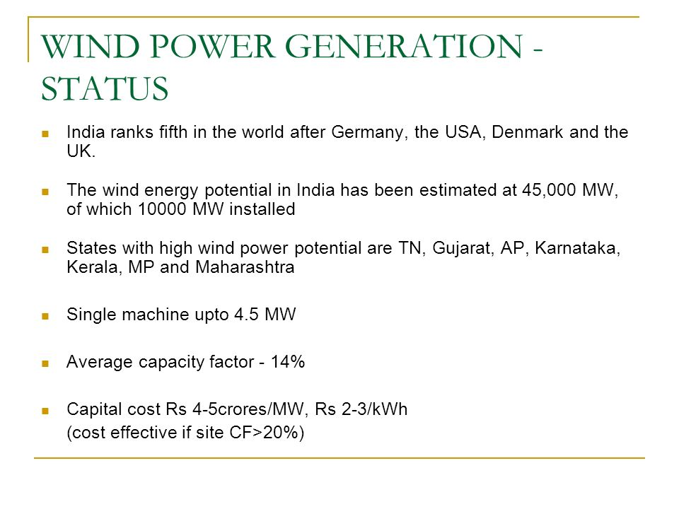 WIND POWER GENERATION - STATUS