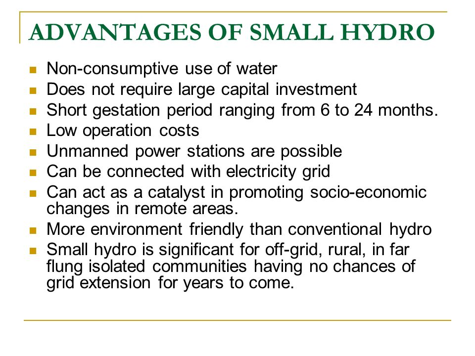 ADVANTAGES OF SMALL HYDRO