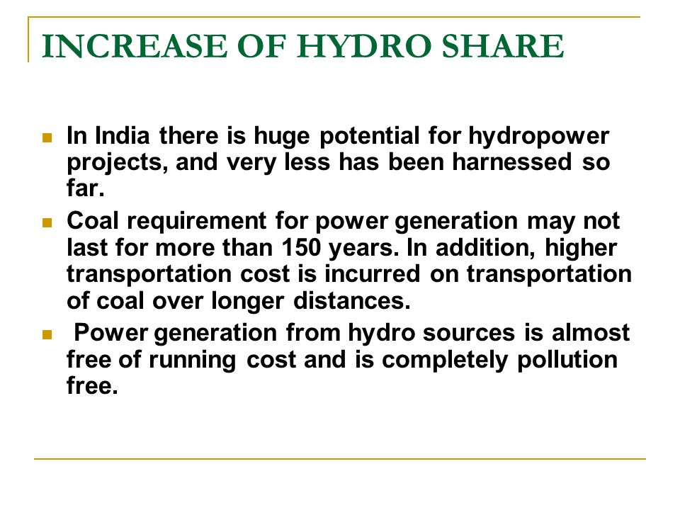 INCREASE OF HYDRO SHARE