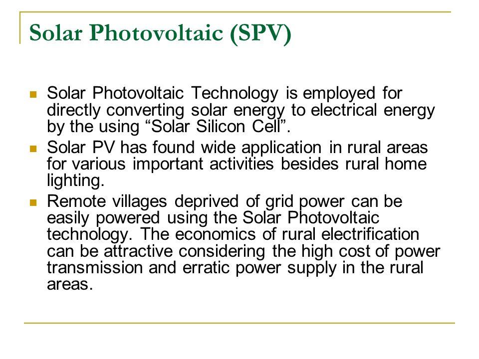 Solar Photovoltaic (SPV)