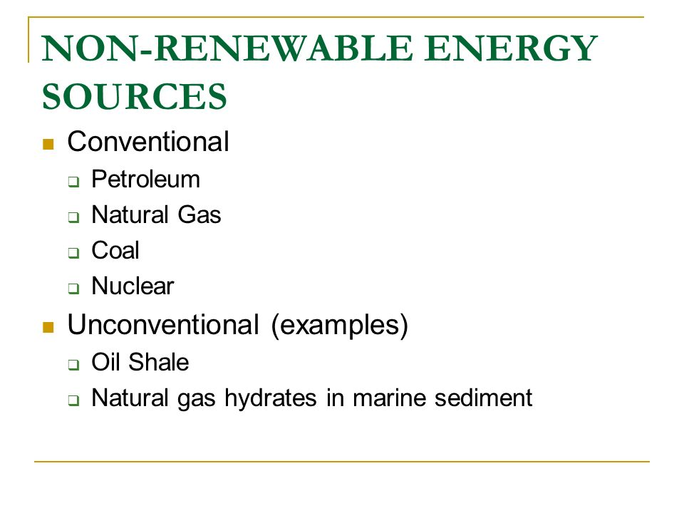 NON-RENEWABLE ENERGY SOURCES