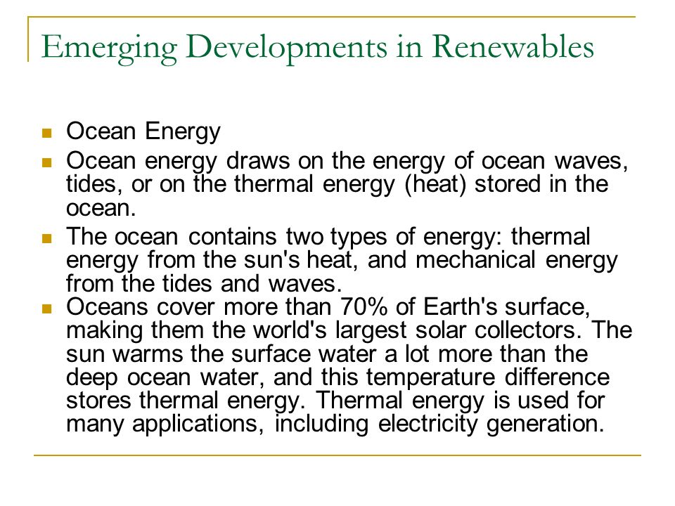 Emerging Developments in Renewables