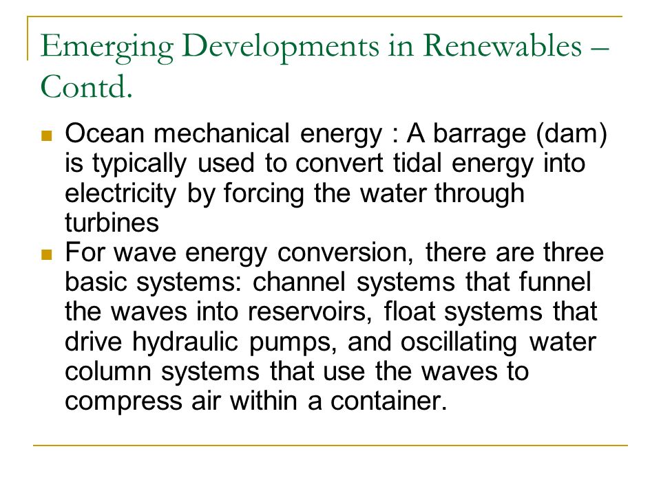Emerging Developments in Renewables – Contd.