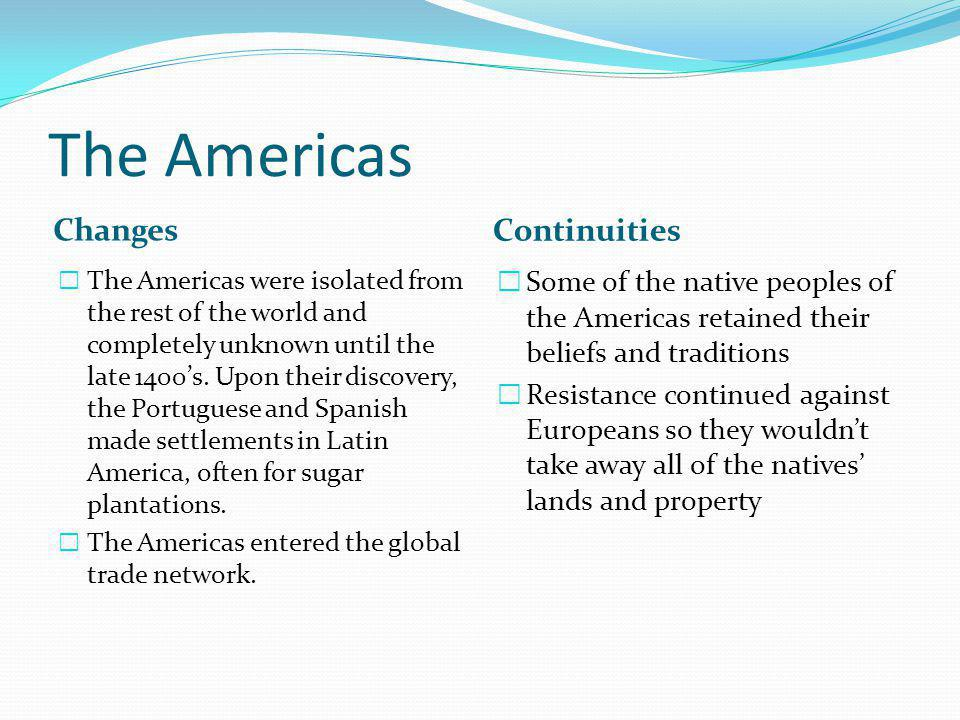 The Americas Changes Continuities