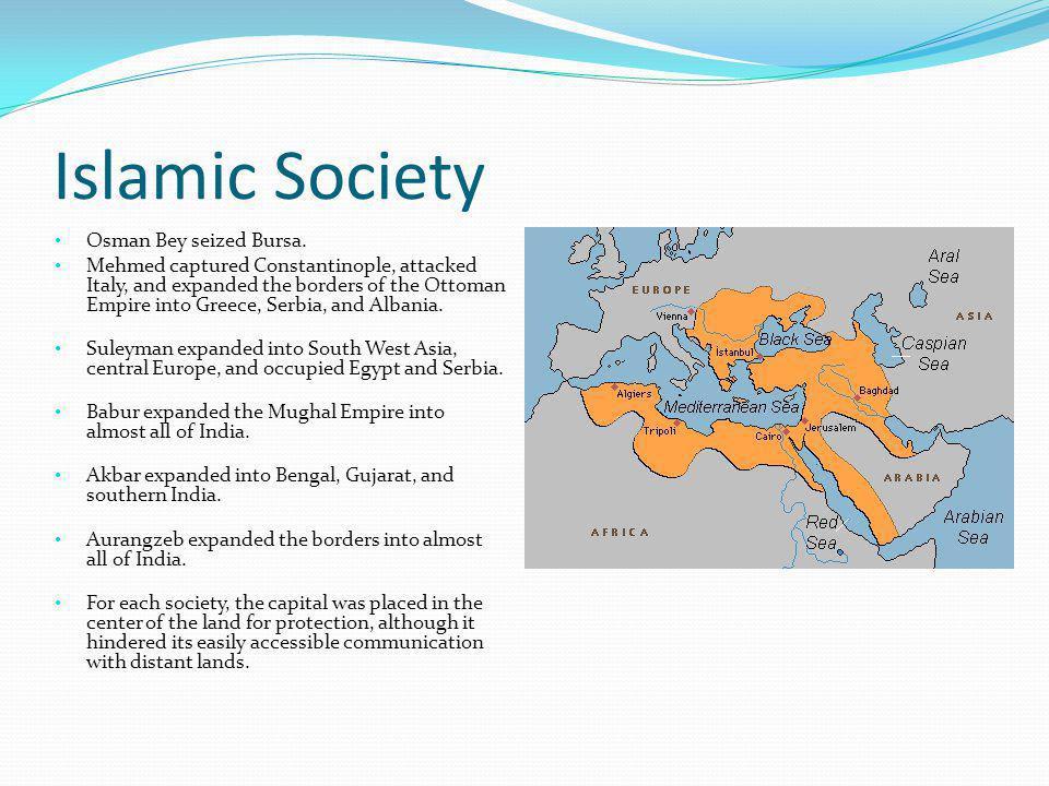 Islamic Society Osman Bey seized Bursa.