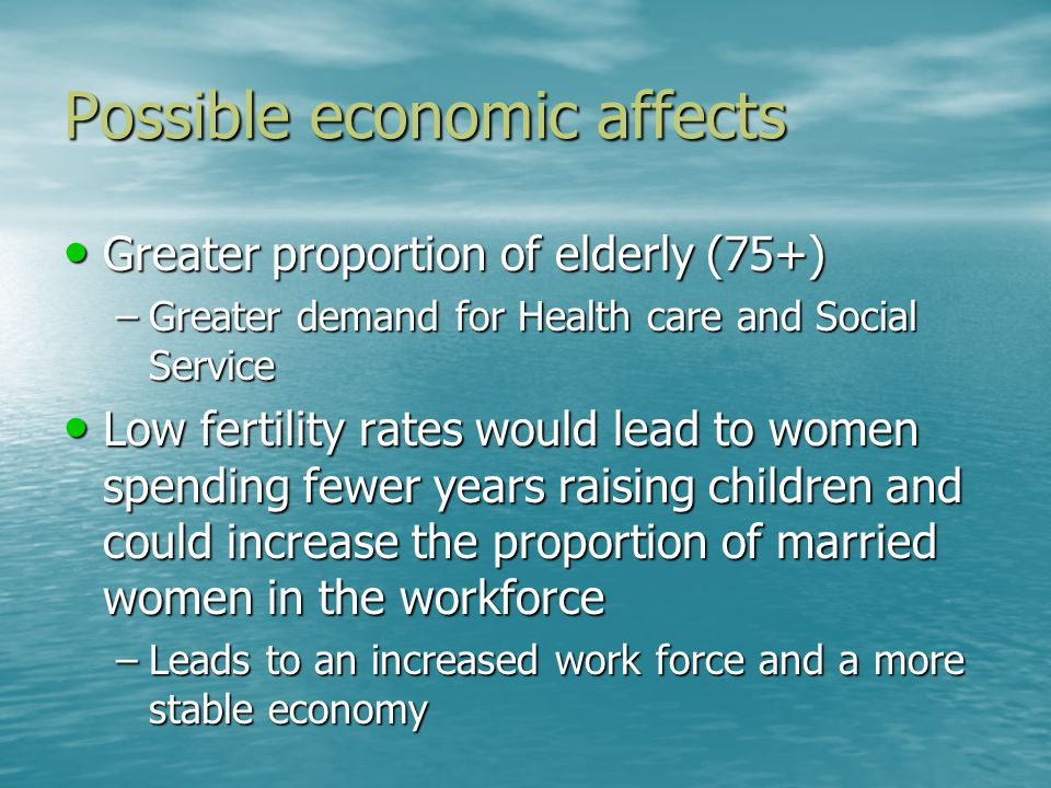 Possible economic affects