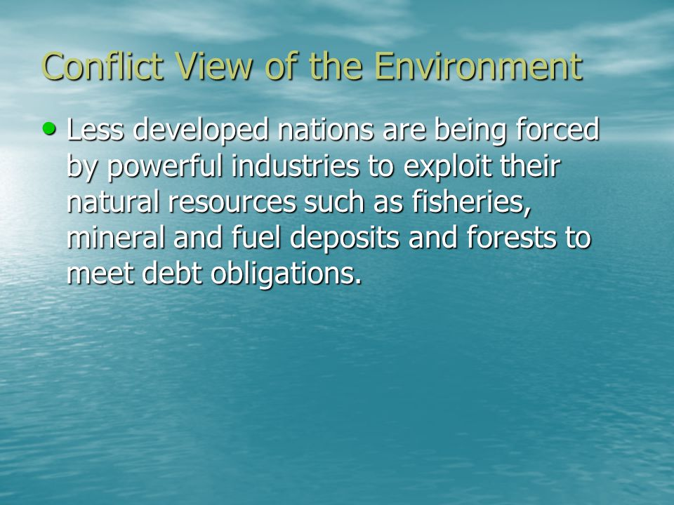 Conflict View of the Environment