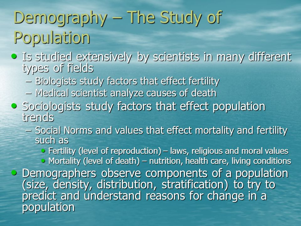 Demography – The Study of Population