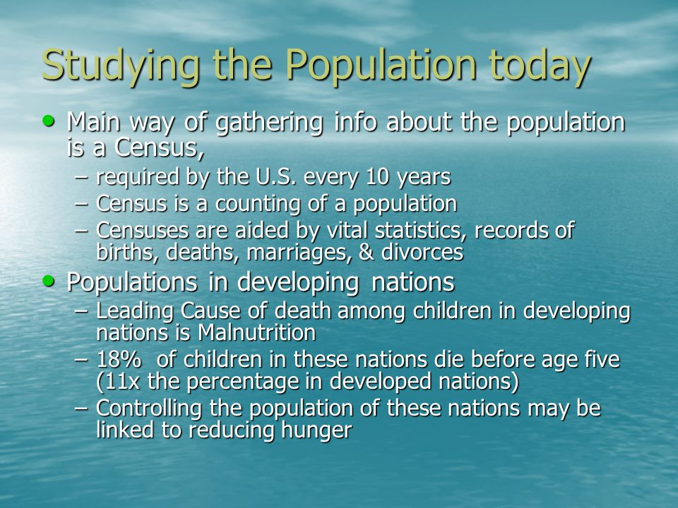 Studying the Population today
