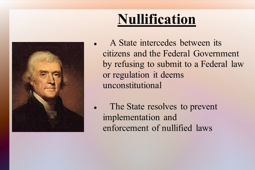 A State intercedes between its citizens and the Federal Government by refusing to submit to a Federal law or regulation it deems unconstitutional