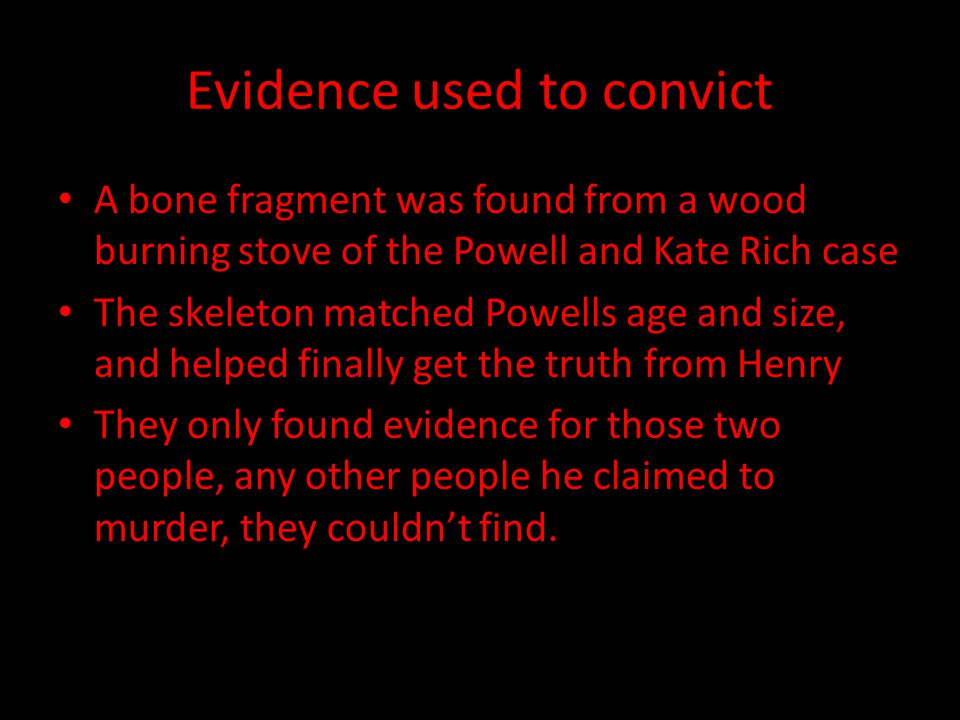 Evidence used to convict