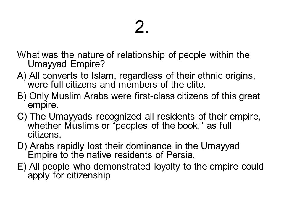 2. What was the nature of relationship of people within the Umayyad Empire
