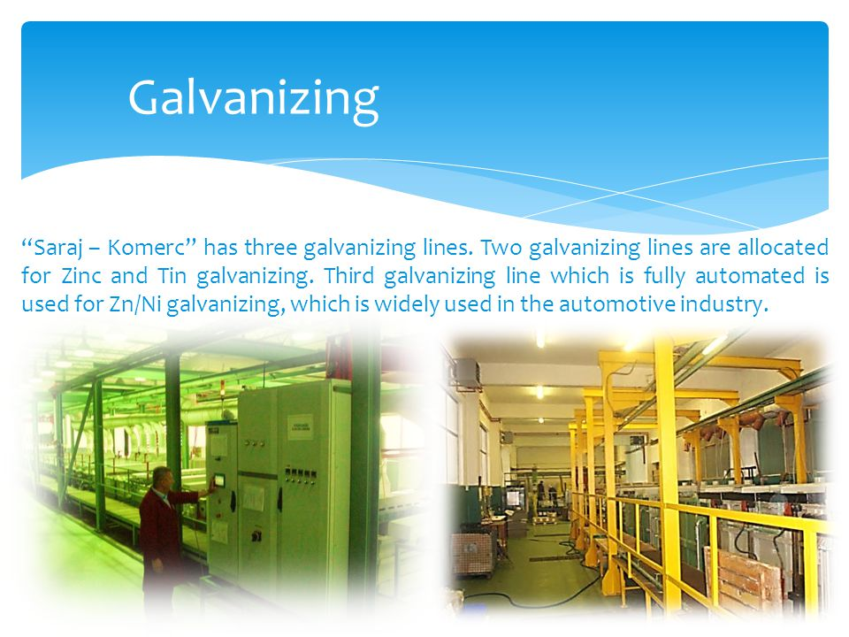 Galvanizing