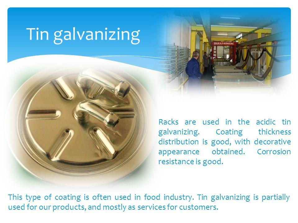 Tin galvanizing