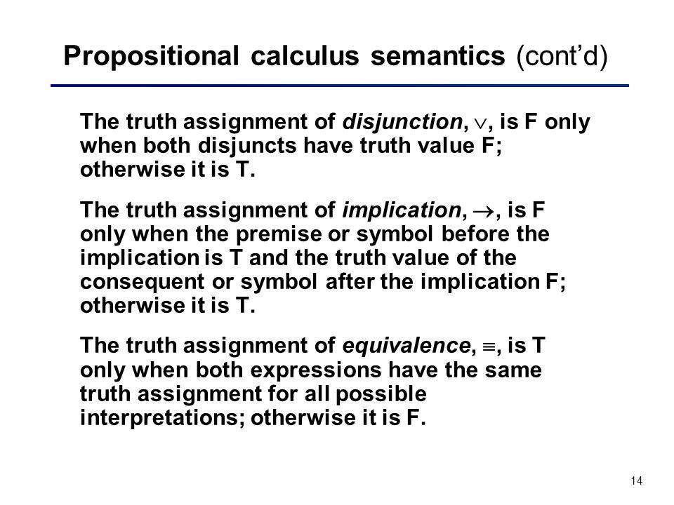 Propositional calculus semantics (cont'd)