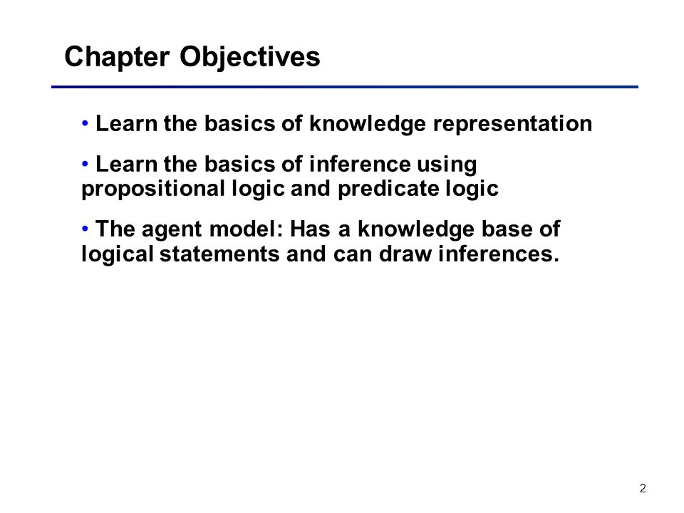 Chapter Objectives Learn the basics of knowledge representation