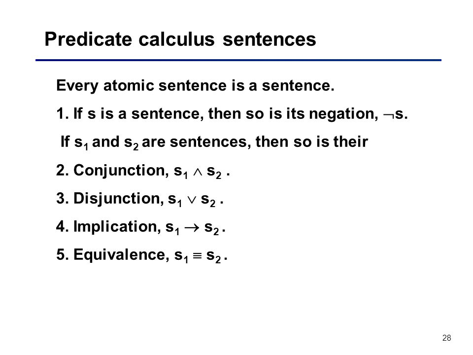 Predicate calculus sentences