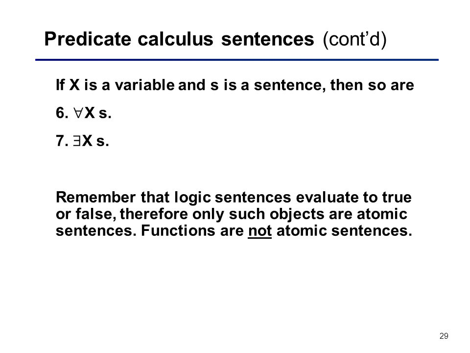 Predicate calculus sentences (cont'd)