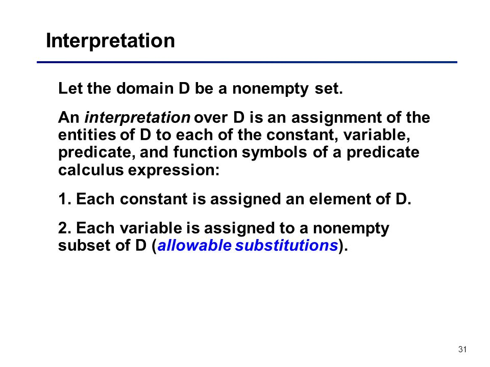 Interpretation Let the domain D be a nonempty set.