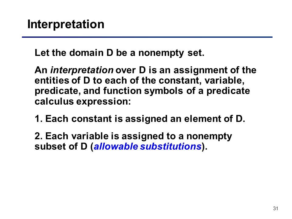 Interpretation Let the domain D be a nonempty set.