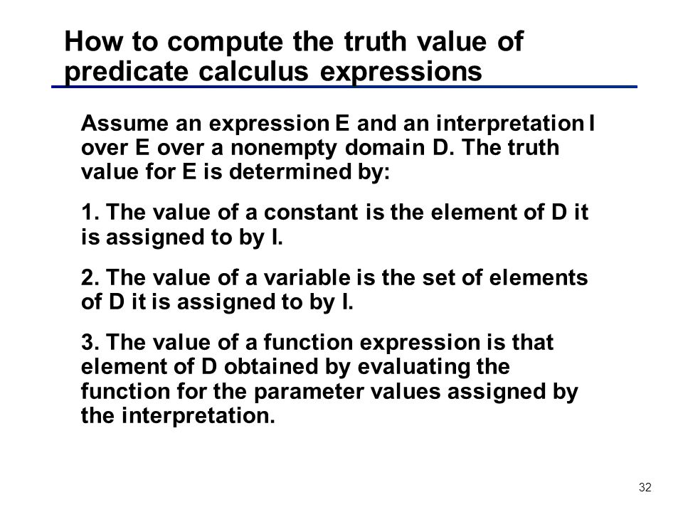 How to compute the truth value of predicate calculus expressions