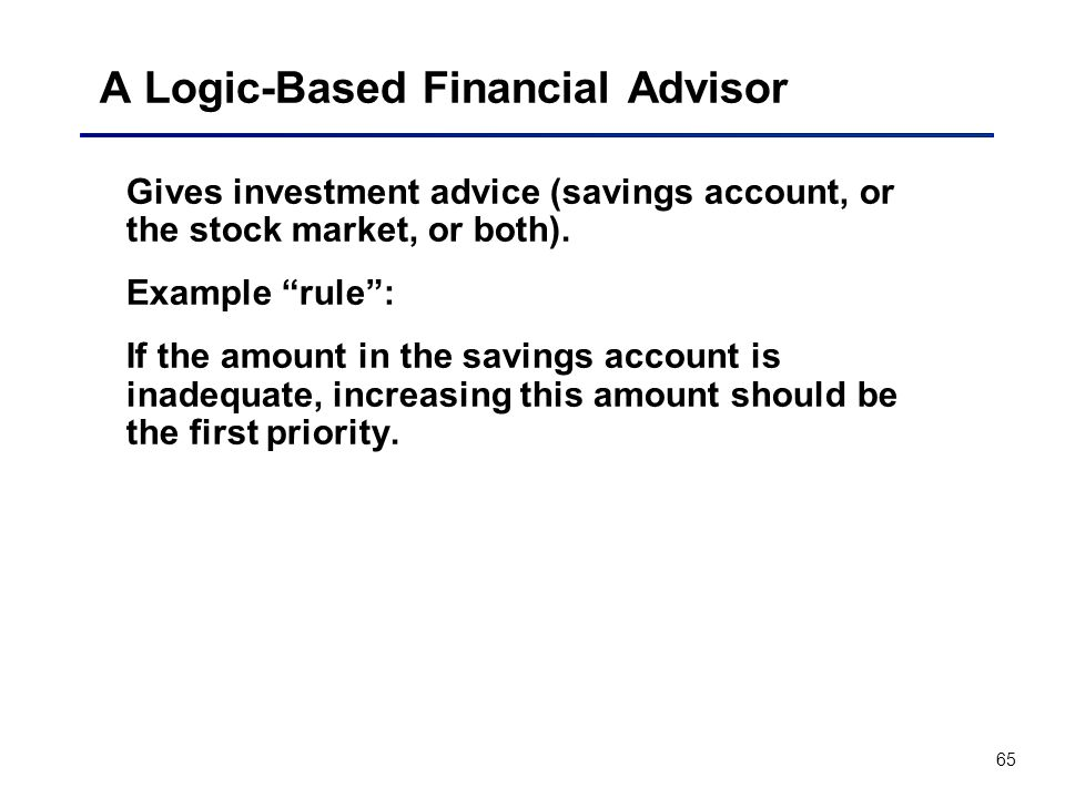 A Logic-Based Financial Advisor