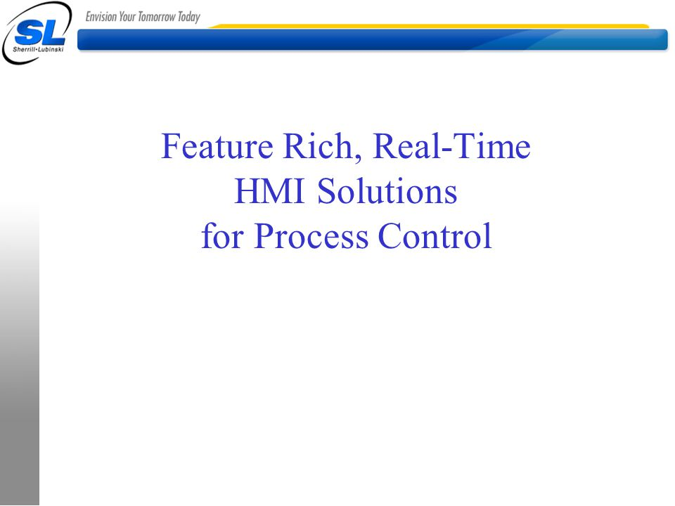Feature Rich, Real-Time HMI Solutions for Process Control