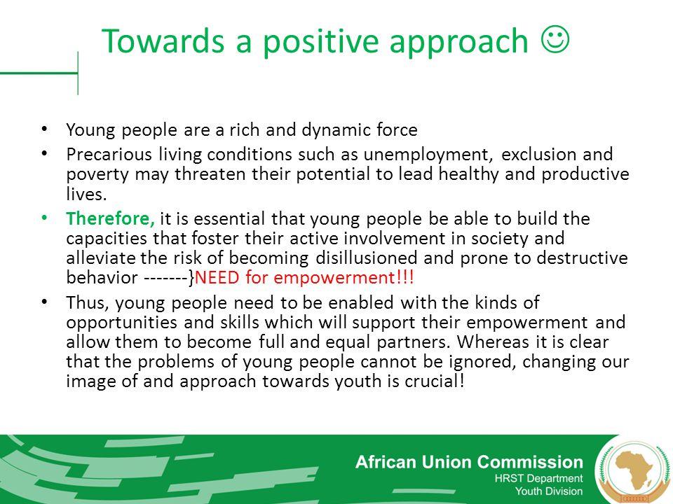 Towards a positive approach 