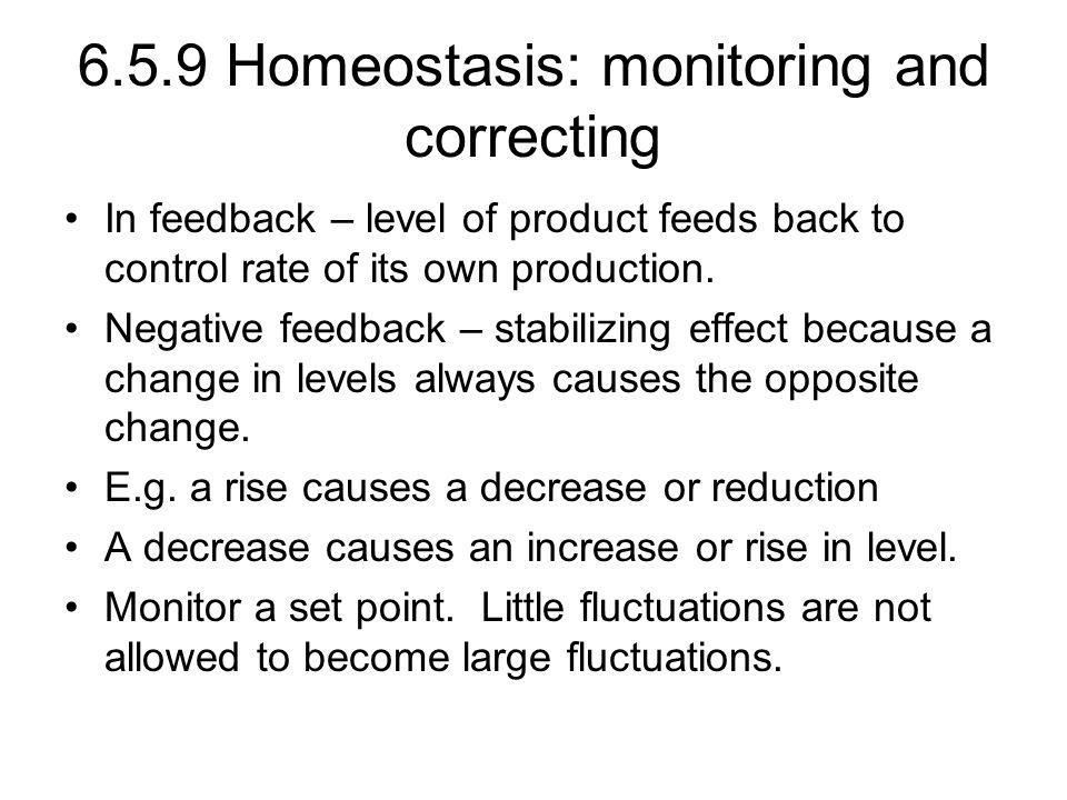 6.5.9 Homeostasis: monitoring and correcting