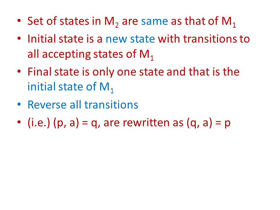 Set of states in M2 are same as that of M1