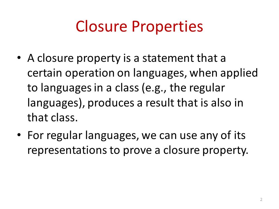 Closure Properties