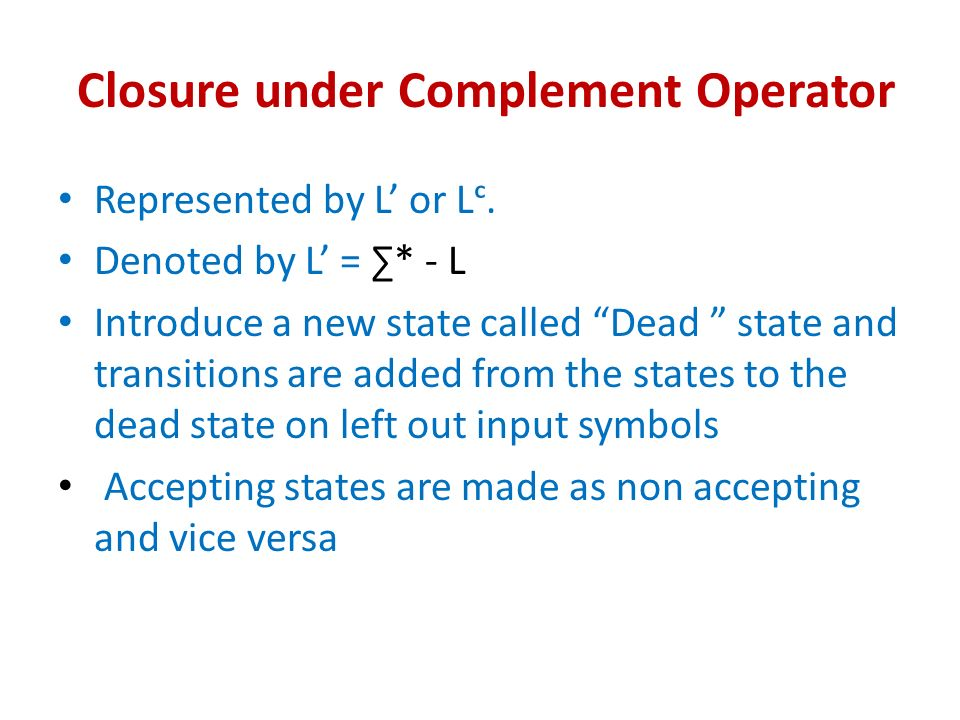 Closure under Complement Operator