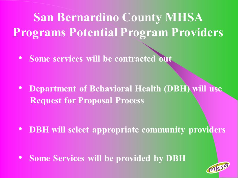 San Bernardino County MHSA Programs Potential Program Providers